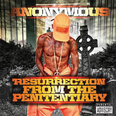 Resurrection From The Penitentiary