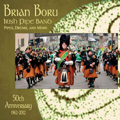 Brian Boru Irish Pipe Band 50th Anniversary - Bagpipes