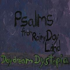 Psalms from Rainy Day Land