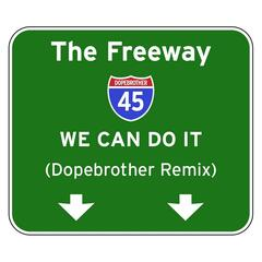We Can Do It (Dopebrother Remix)
