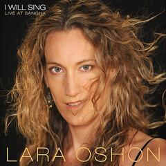 I Will Sing: Live At Sangha