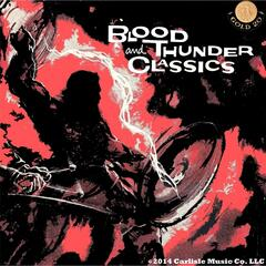 Blood and Thunder Classics, Vol. 1