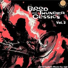 Blood and Thunder Classics, Vol. 2: Marches