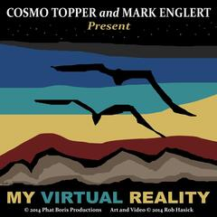 My Virtual Reality (feat. Mark Englert)