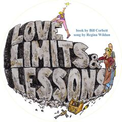 Love, Limits and Lessons