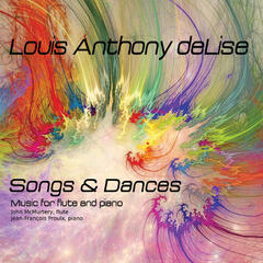 Songs & Dances: New Music for Flute By Louis Anthony deLise