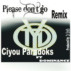 Please Don't Go (Remix) [feat. Dominance]