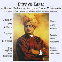 Days On Earth: A Musical Trilogy On the Life of Swami Vivekananda