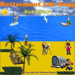 Retirement Life Song