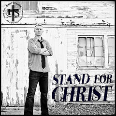 Stand for Christ