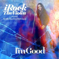 I'm Good (feat. Keith Hawk & Bridges)