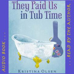 They Paid Us in Tub Time Audio Book