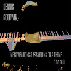 Improvisations and Variations On a Theme