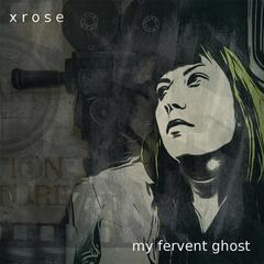 My Fervent Ghost