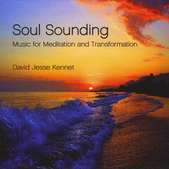 Soul Sounding: Music for Meditation and Transformation
