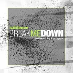 Break Me Down
