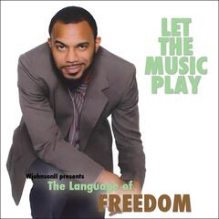 The Language of Freedom: Let the Music Play
