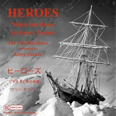 Heroes and Other Works for Brass