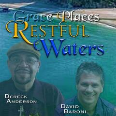 Grace Places (Restful Waters)