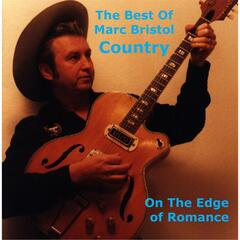 On the Edge of Romance: The Best of Marc Bristol Country, Vol. 1