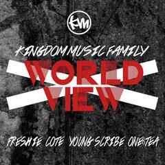 World View (feat. Fresh I.E. Young Scribe, Cote & One8tea)