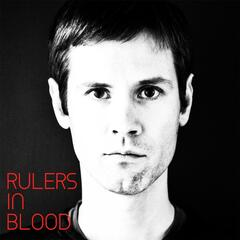 Rulers in Blood
