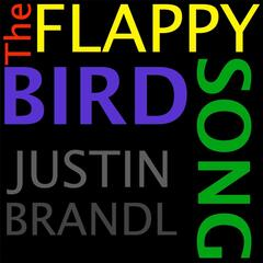 The Flappy Bird Song
