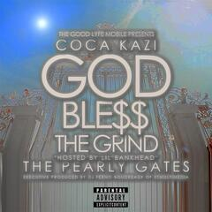 God Ble$$ the Grind: The Pearly Gates