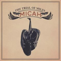 The Trial of Miles