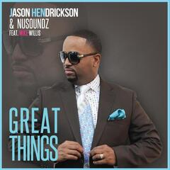 Great Things (feat. Mike Willis)
