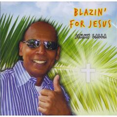Blazin' for Jesus