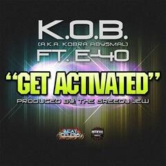 Get Activated (feat. E-40)