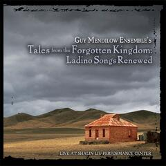 Tales from the Forgotten Kingdom: Ladino Songs Renewed