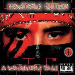 Hastyle Reign a Warriors Tale (Redddott Productions Presents )
