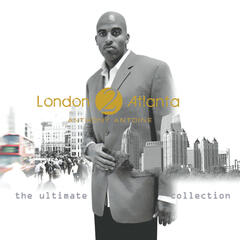 London 2 Atlanta: the Ultimate Collection