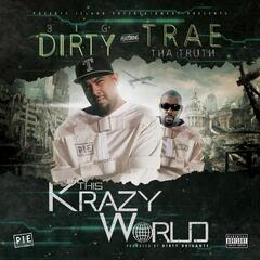 This Krazy World (feat. Trae tha truth)