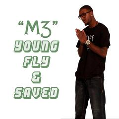Young, Fly & Saved (feat. Brotha Dre)