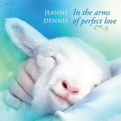 In the Arms of Perfect Love