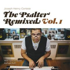 The Psalter: Remixed, Vol. 1
