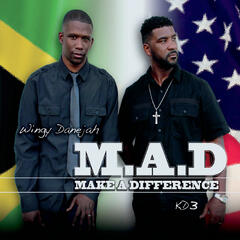 M.A.D (Make a Difference)
