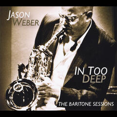 In Too Deep (The Baritone Sessions)