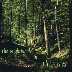 The Nightingale in the Trees