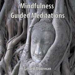 Mindfulness (Guided Meditations)