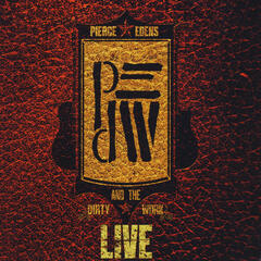 Pierce Edens and the Dirty Work: Live