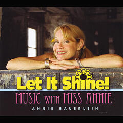 Let It Shine (Music with Miss Annie)