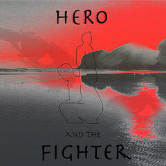 Hero and the Fighter