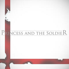 Princess and the Soldier