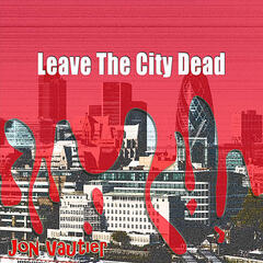 Leave the City Dead