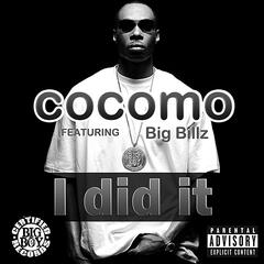 I Did It (feat. Big Billz)