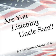 Are You Listening Uncle Sam? (feat. Dale Jean Covington)